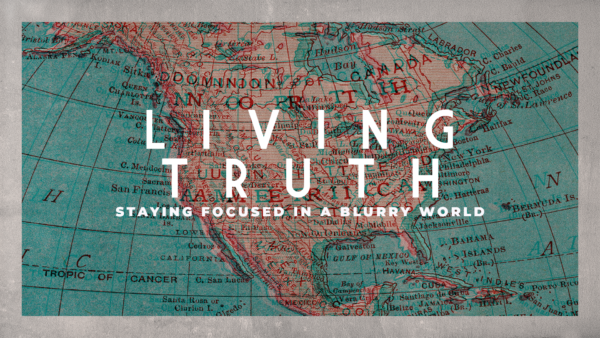 Living Truth: Week 1 Image